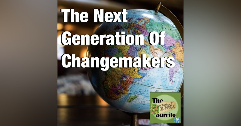 The Next Generation of Changemakers
