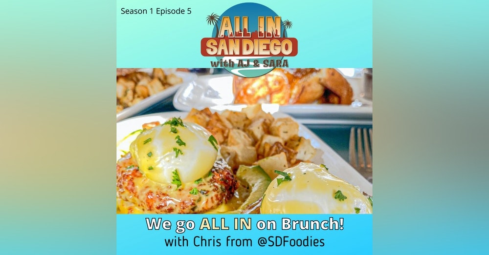ALL IN on Brunch with @SDFoodies