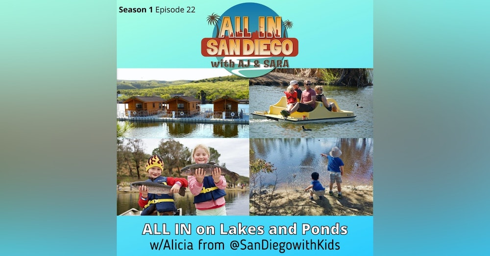 All In on San Diego's Lakes and Ponds