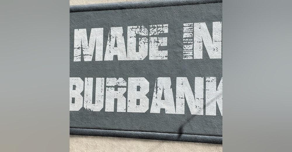 Into Burbank we go