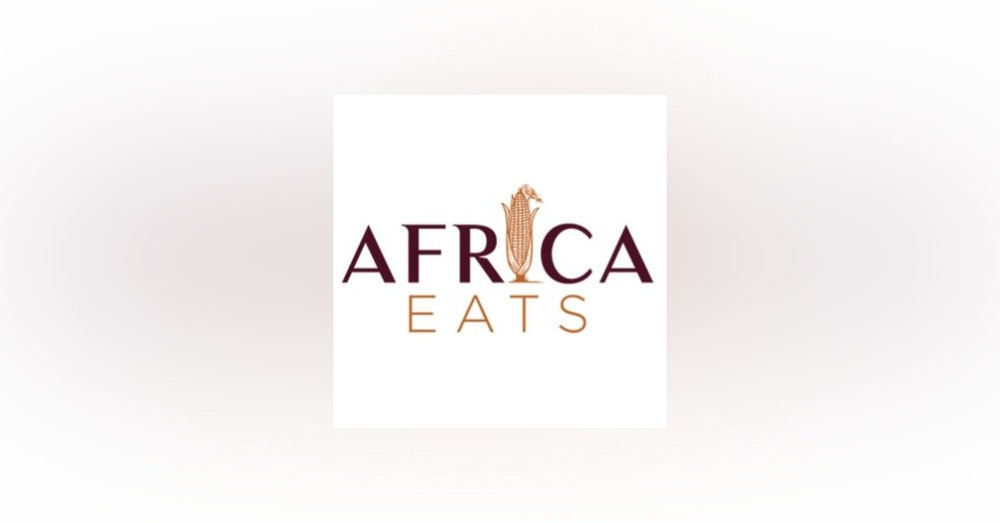 Agriculture, Africa & 100x growth--with Luni Libes, founder of Africa Eats and Fledge Accelerator