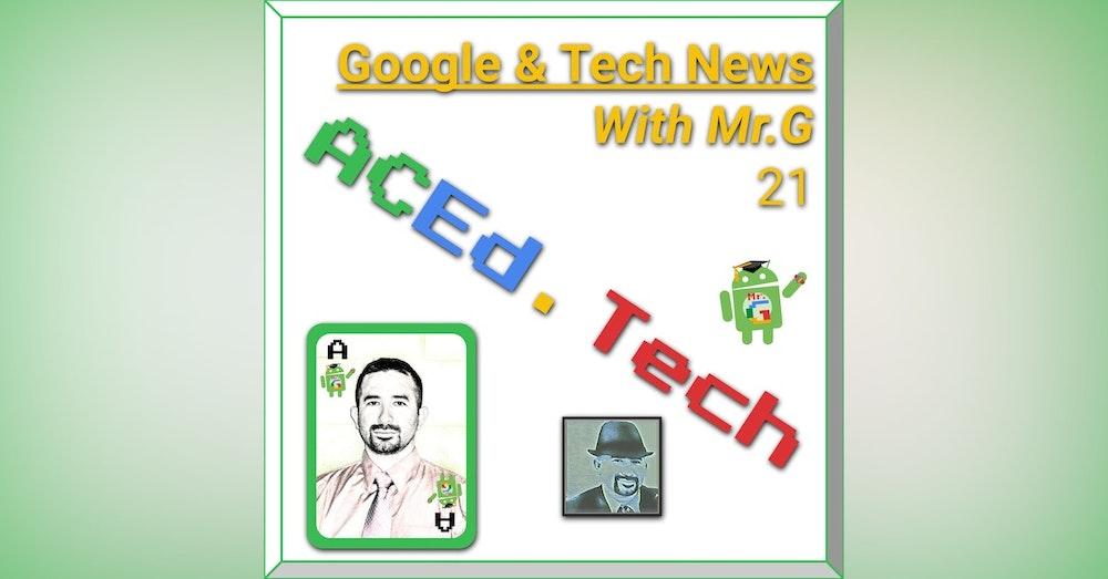 13 - G Suite Updates & Tech News