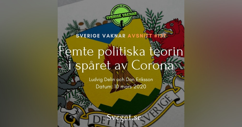 137. Femte politiska teorin i spåret av Corona