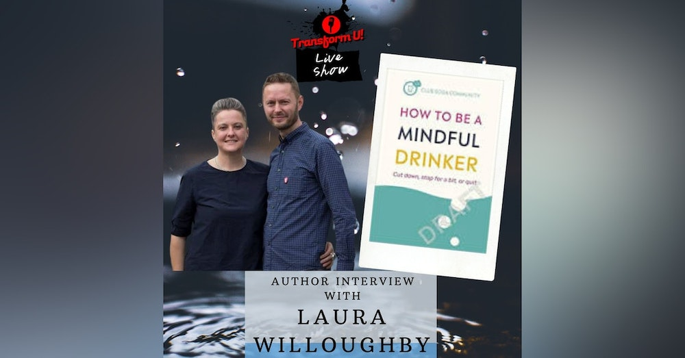 Staying on Track and be a Mindful Drinker Past Dry January with Laura Willoughby