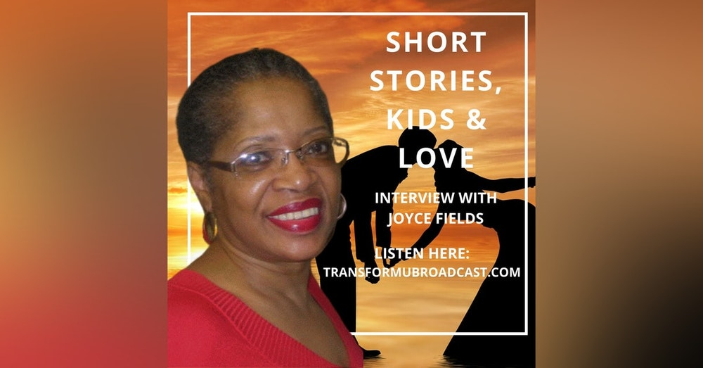 Episode 15: Short Stories Kids and Love