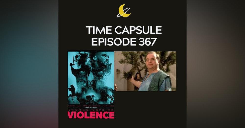 Time Capsule Episode 367