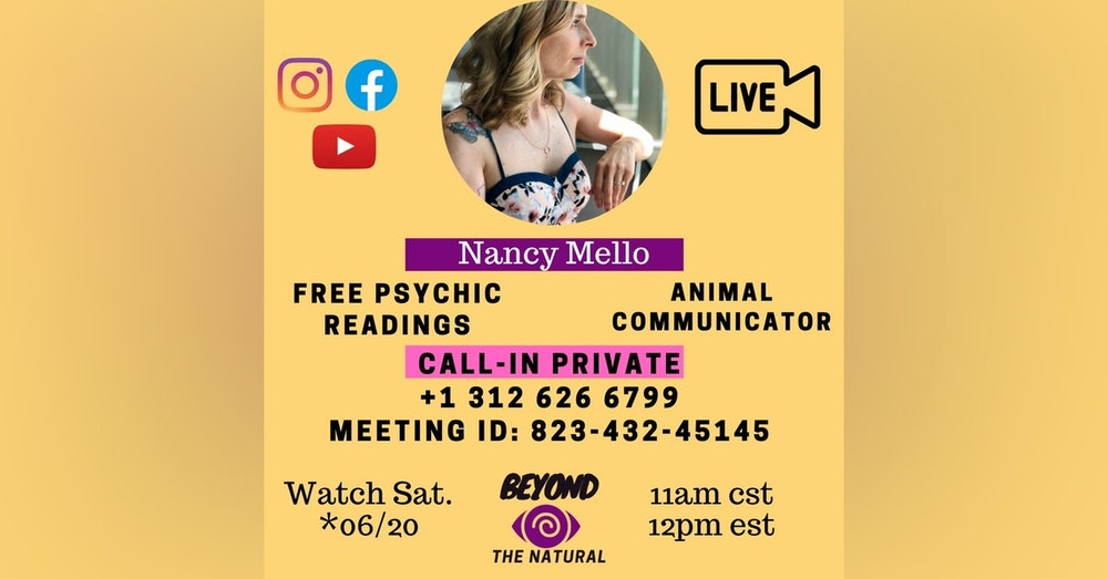 #FreeLivePsychicReadings with Nancy Mello - Call in for a Reading Details