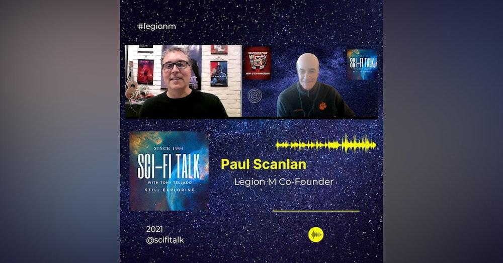 Legion M At 5 With Paul Scanlan
