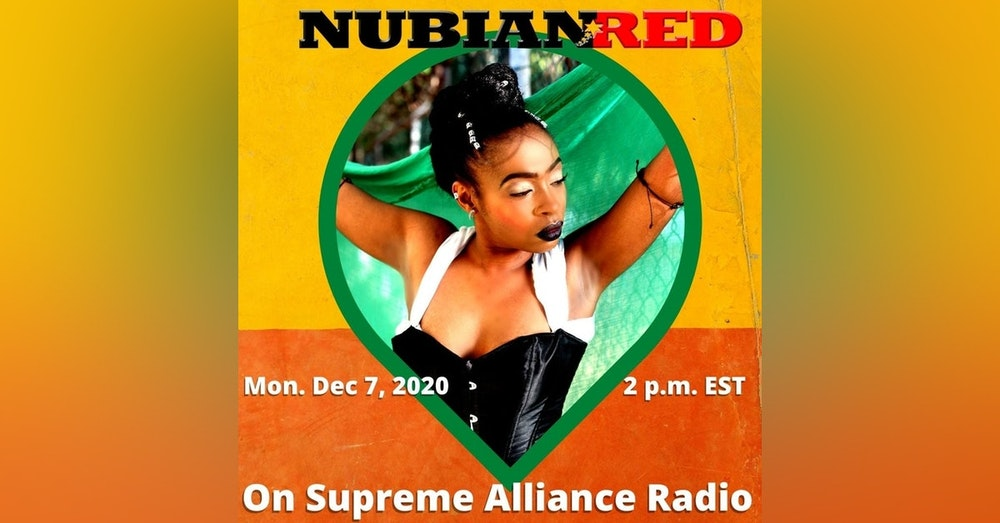 Supreme Alliance Radio show interview with upcoming artist Nubian Red. Talking about her new style of music (Jam Rock)