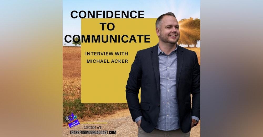 Episode 19: Creating Confidence through Communication