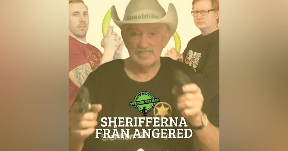 346. Sherifferna från Angered