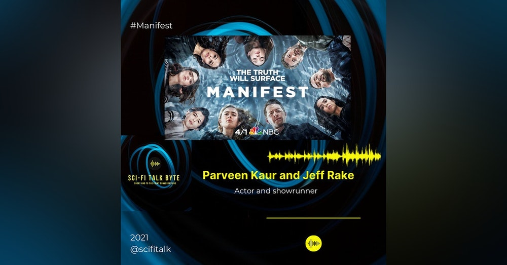 Byte Manifest Season Three Pavreen Kaur and Jeff Rake