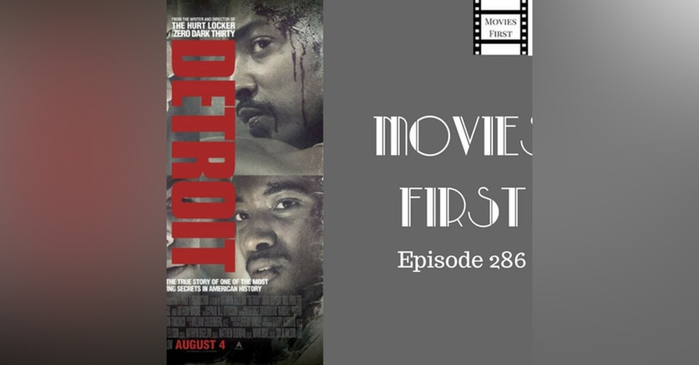 286: Detroit - Movies First with Alex First & Chris Coleman