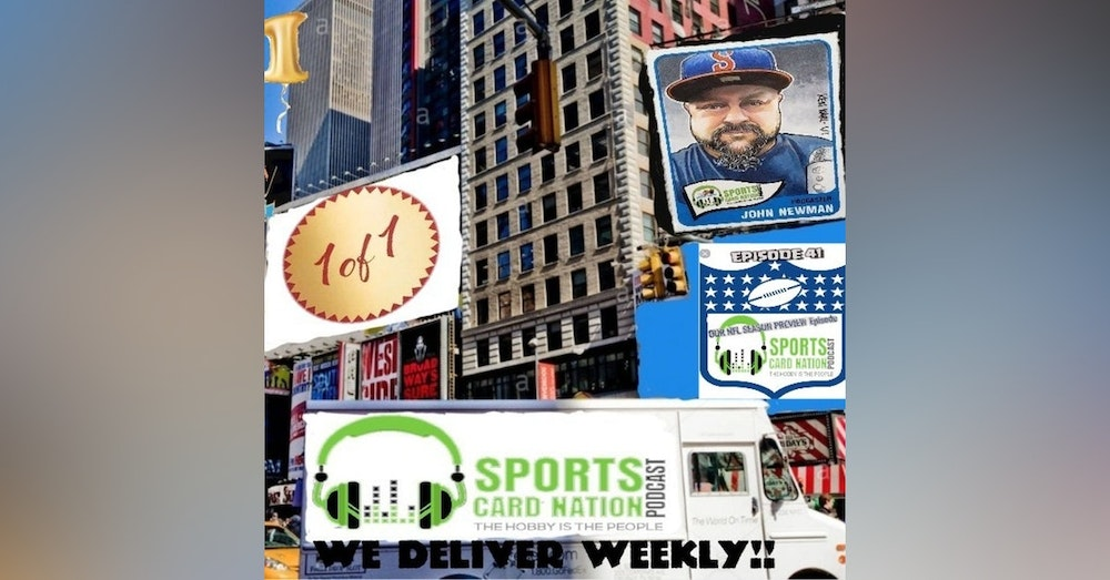 Ep.41 w/ 1 of 1 Card Shop's Steve Chada Breaking full time & the 2019 NFL Season Preview