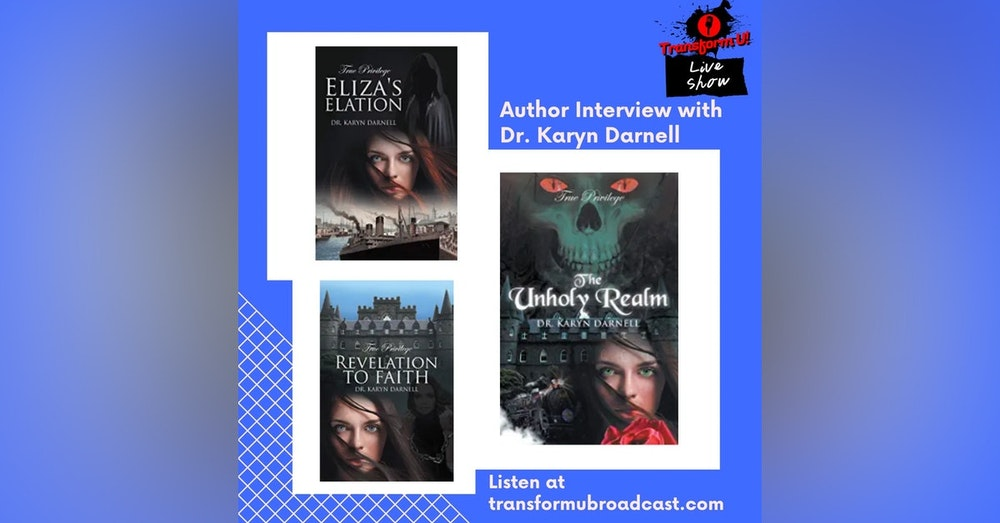 Episode 40: Author Interview with Dr. Karyn Darnell