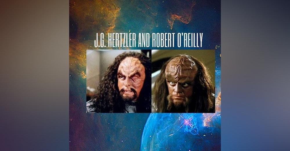 J.G. Hertzler And Robert O'Reilly