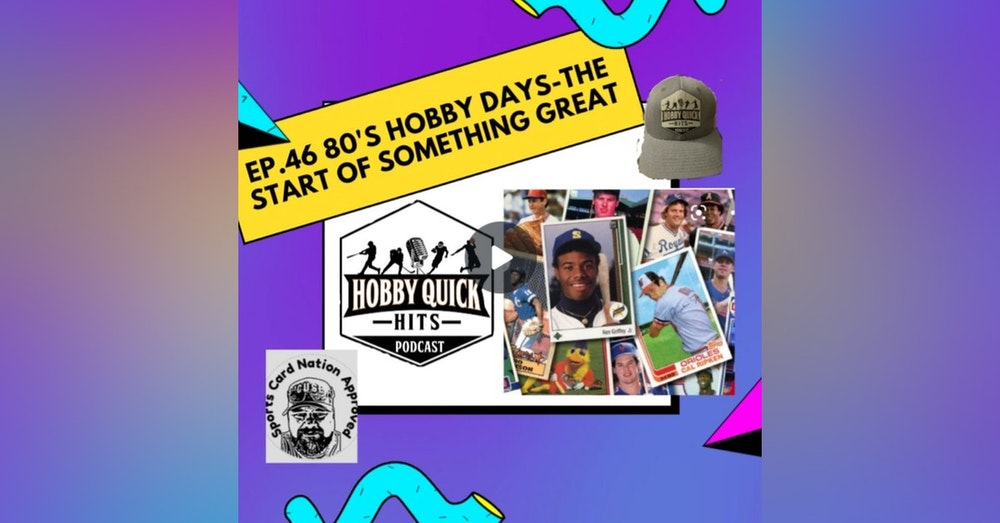 Hobby Quick Hits Ep.46 Back to the 80's...the start of something great.