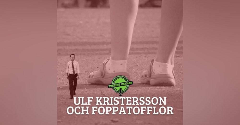 342. Ulf Kristersson och foppatofflor