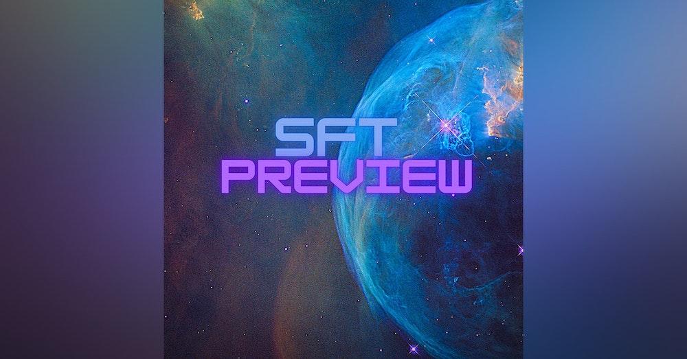 SFT Preview Episode 2
