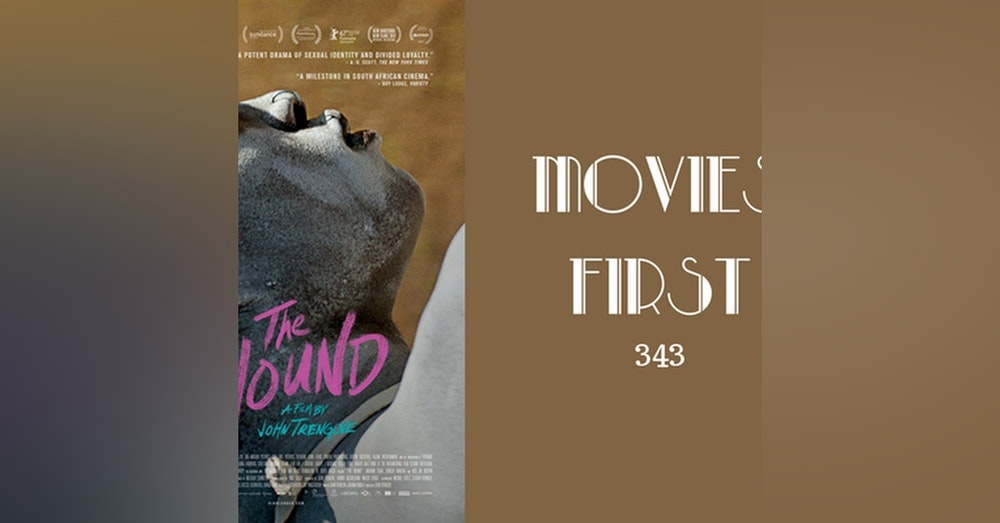 343: The Wound - Movies First with Alex First