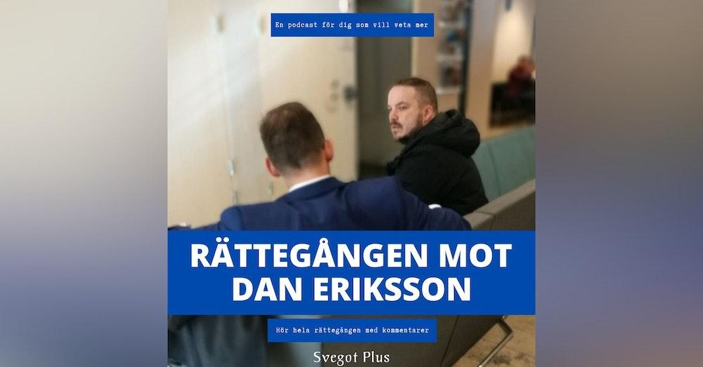 Om rättegången mot Dan Eriksson