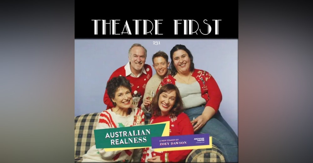 231: Australian Realness (Malthouse Theatre, Melbourne, Australia) (review)