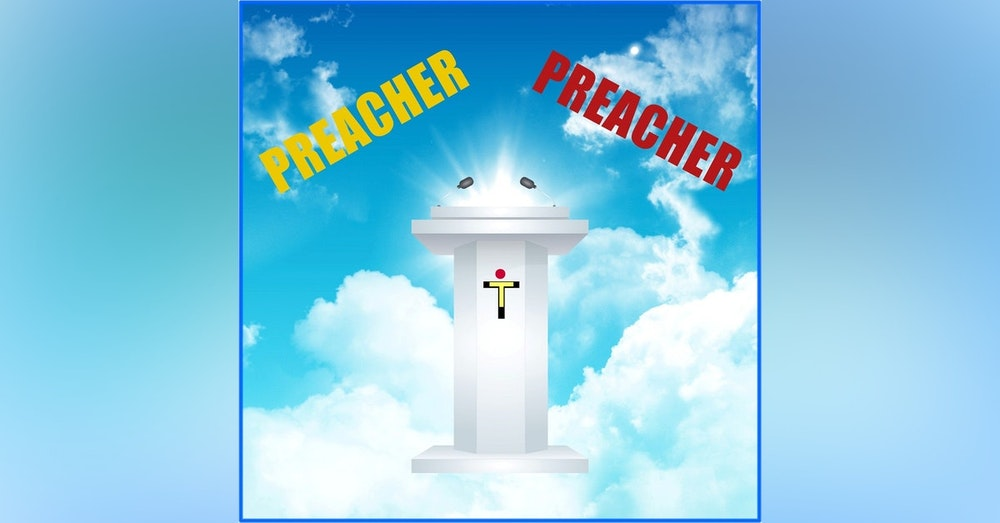 Preachers Ep. 1 -Too Much Butter