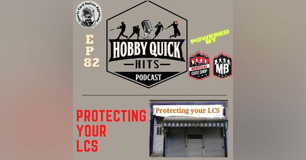 Hobby Quick Hits Ep.82 Protecting Your LCS