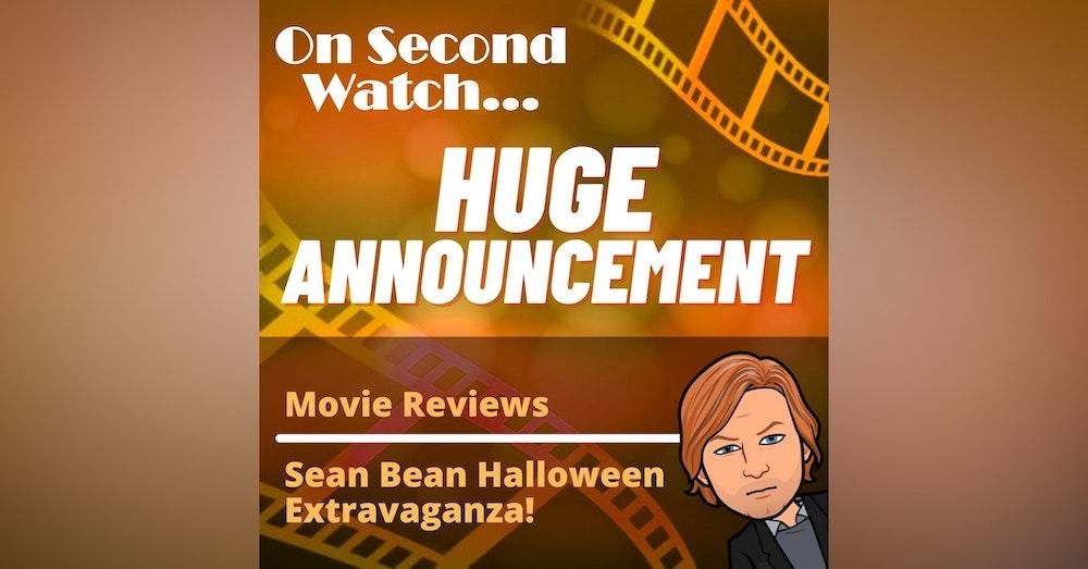 Huge Announcement + Sean Bean Halloween Extravaganza