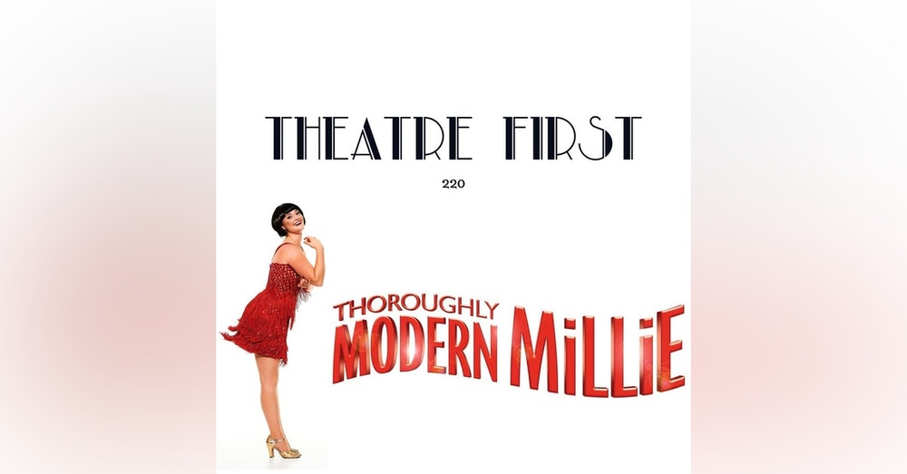 220: Thoroughly Modern Millie (The Production Company, Melbourne, Australia) (review)