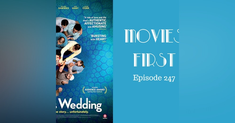 249: Ali's Wedding - Movies First with Alex First Episode 247