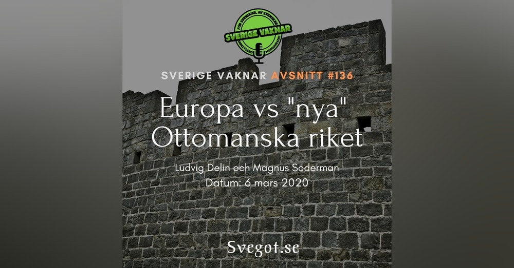 "136. Europa vs ""nya"" Ottomanska riket"