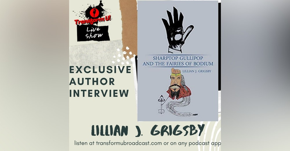 Episode 30: Special Interview with Author and Poet Lillian Grigsby