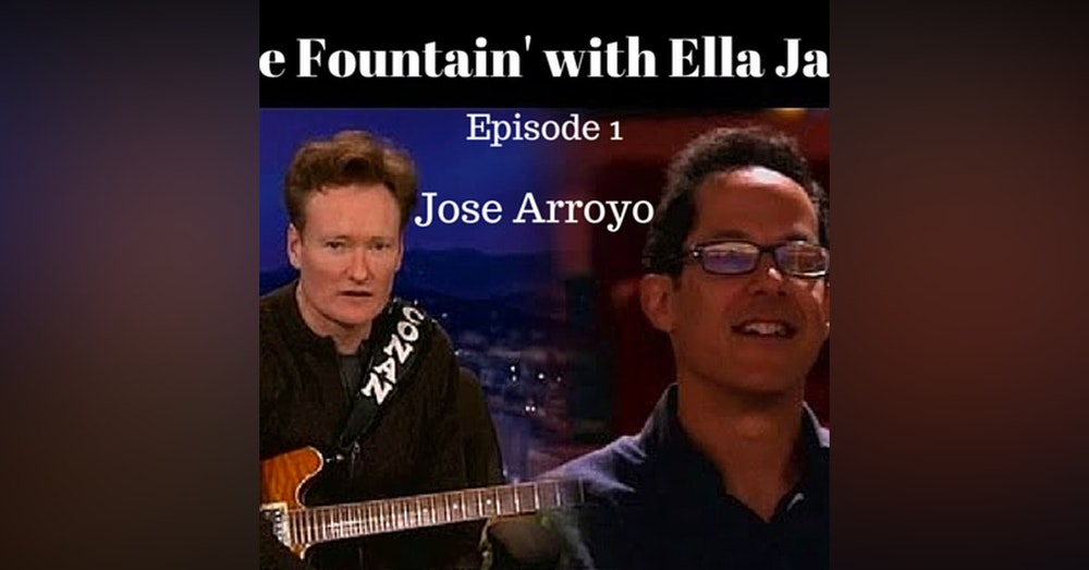 2: Take Fountain with Ella James Episode 1 - Jose Arroyo - Conan writer, cartoonist, comic, a man who followed his passions...