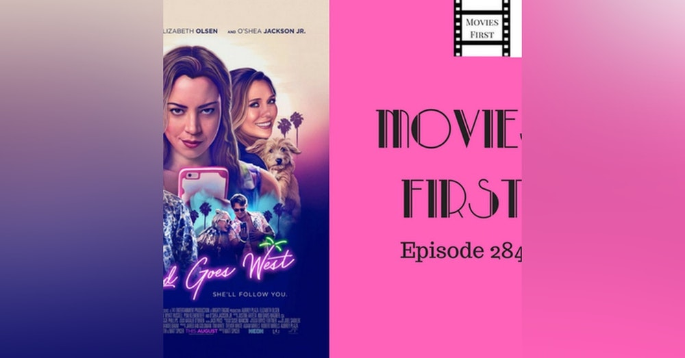 284: Ingrid Goes West - Movies First with Alex First & Chris Coleman