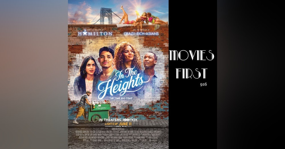 In The Heights (Drama, Music, Musical) (the @MoviesFirst  review)