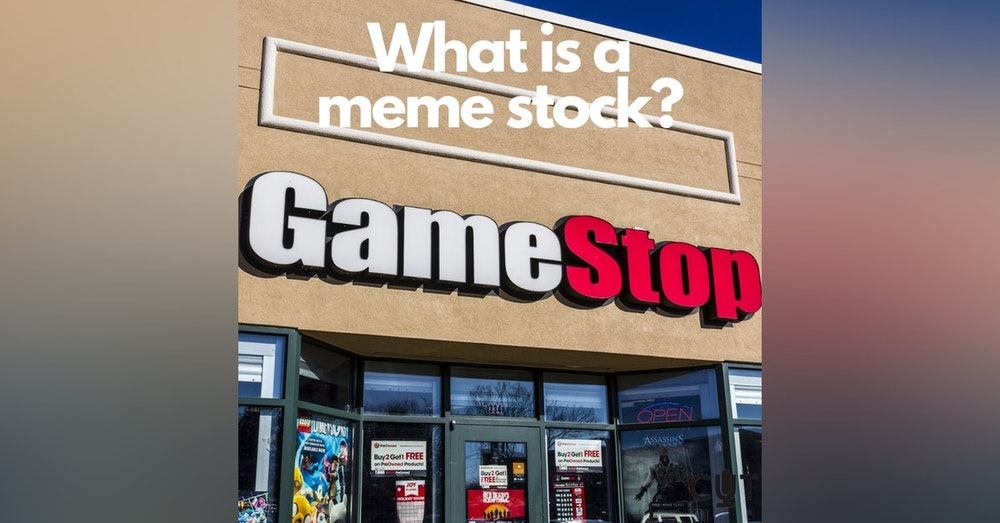 82: What is a meme stock?