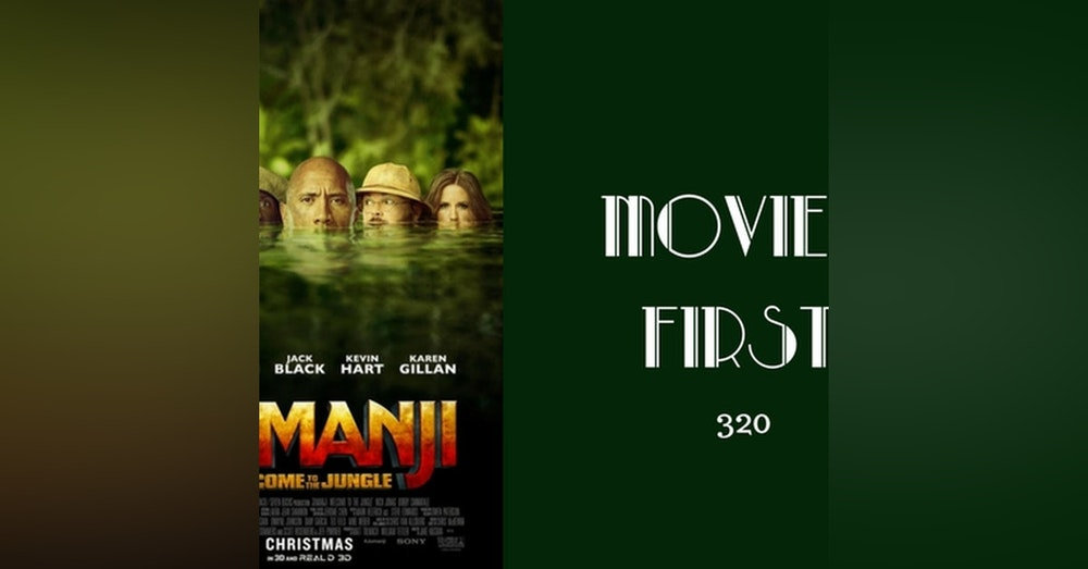 320: Jumanji: Welcome To The Jungle - Movies First with Alex First