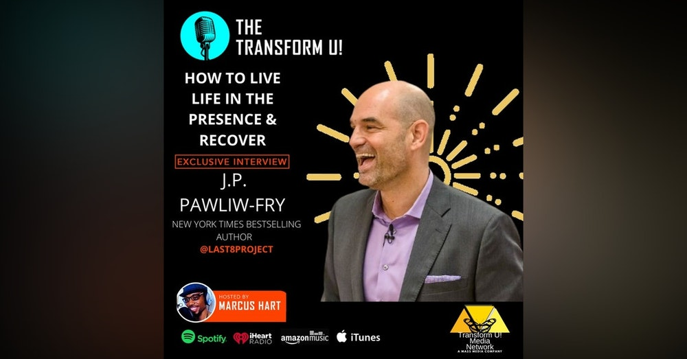 How to Live Life in Presence   Author JP Pawliw-Fry