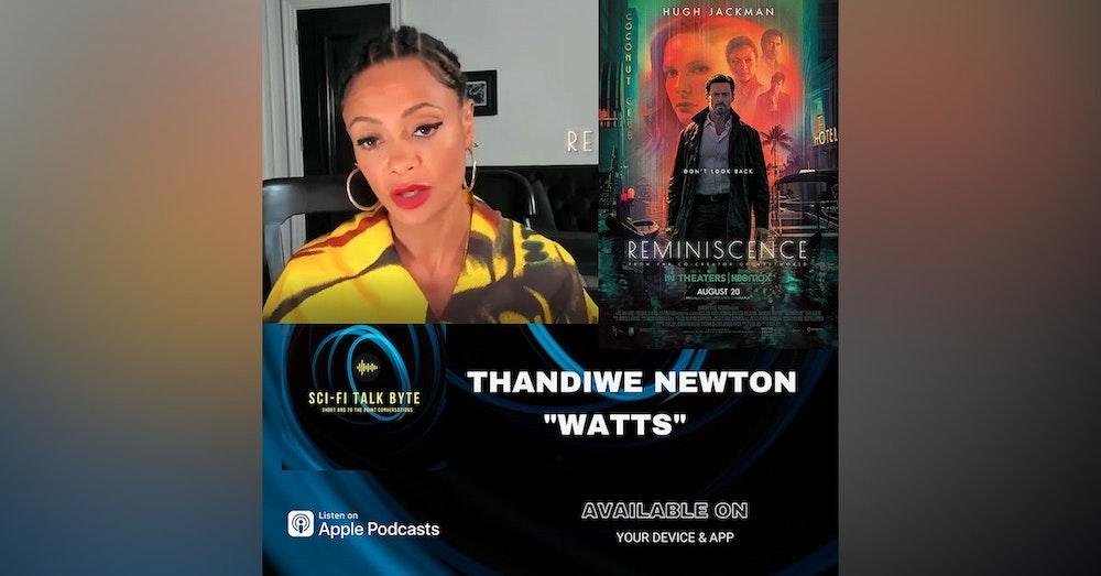 Byte Thandiwe Newton On Reminiscence