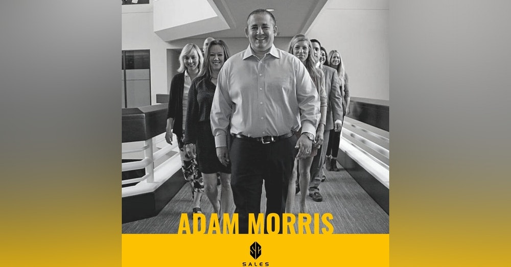 122. Adam Morris | How SMBs are Selling Their Way to Success