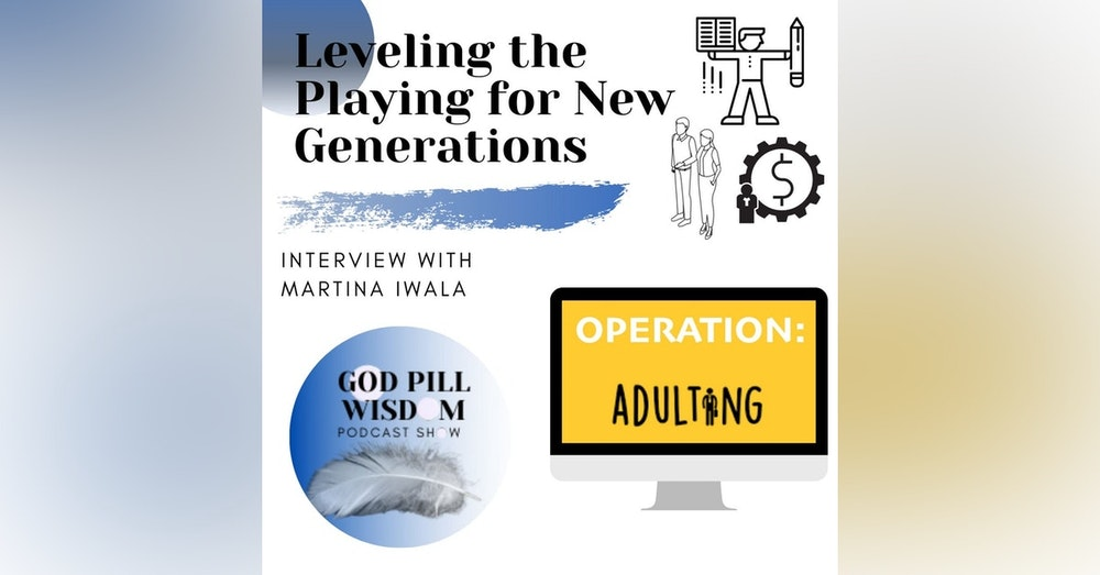 Leveling the Playing for New Generations with Martina Iwala