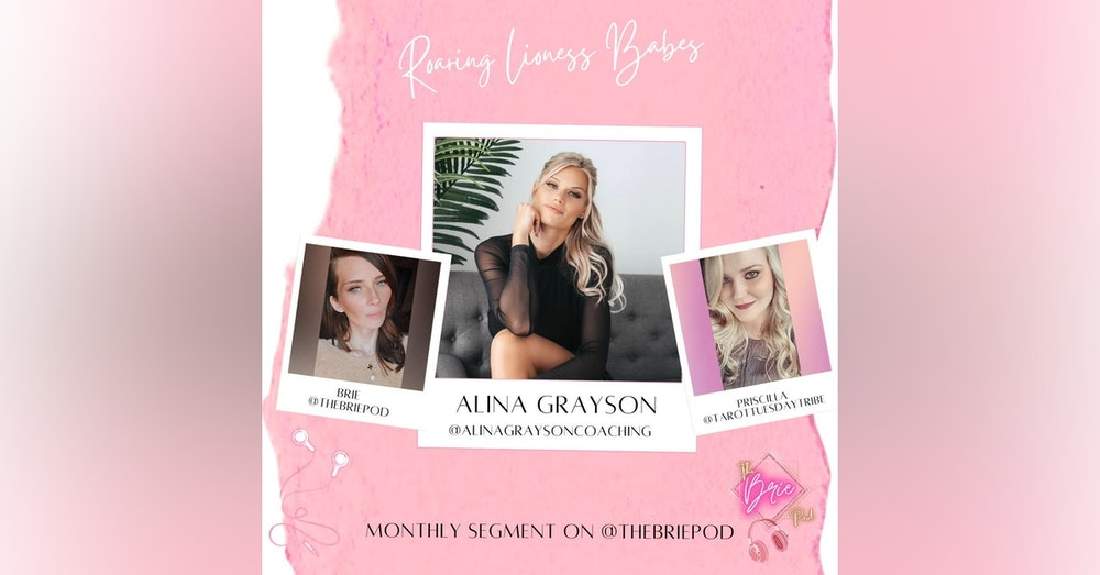 Roaring Lioness Babes: Emotional Intelligence + Energetic Alignment Are the Key Elements to Mastering Success in Business and Life