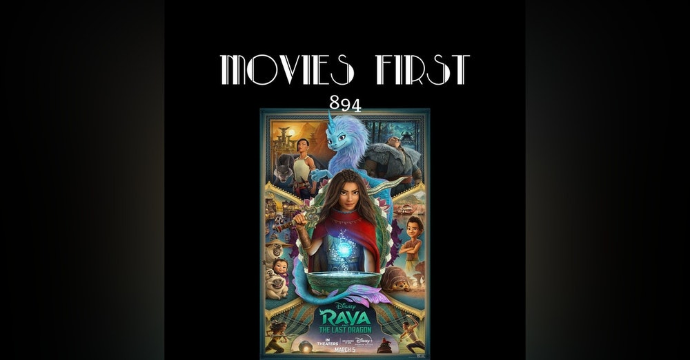 Raya and the Last Dragon (Animation, Action, Adventure)(the @MoviesFirst review)