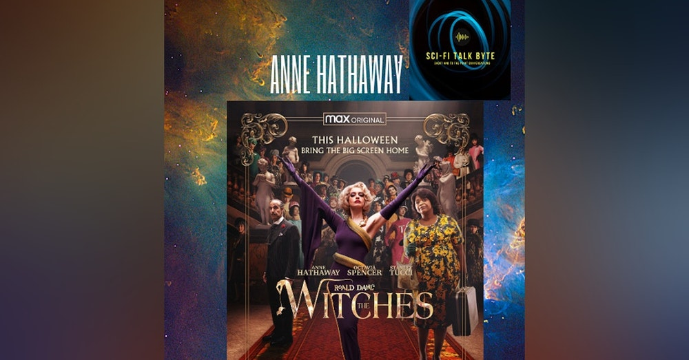 Byte Anne Hathaway On The Witches