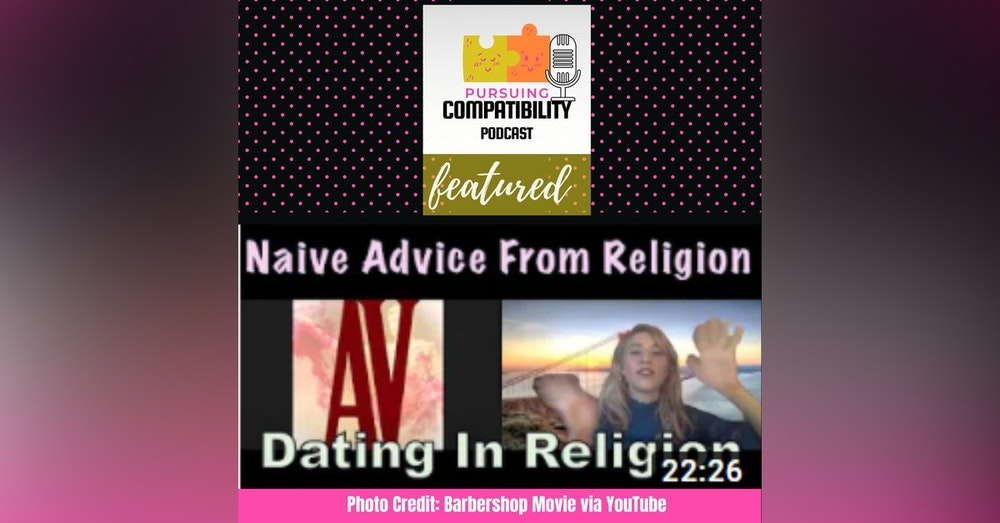 Dating In Religion: Naïve and Unrealistic Dating Advice