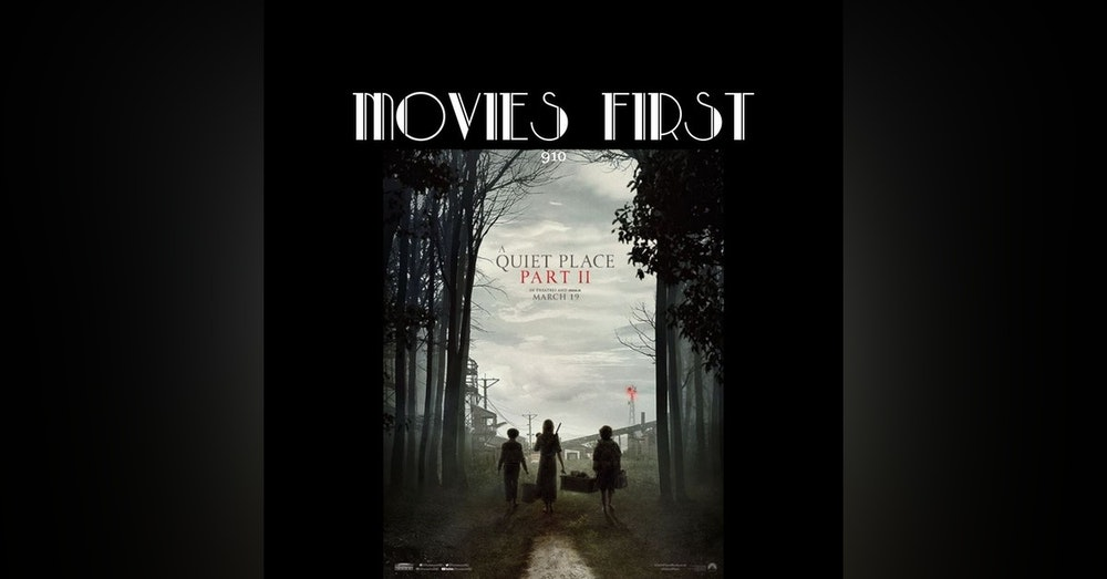 A Quiet Place Part II (Drama, Horror, Sci-Fi) (The @MoviesFirst review)