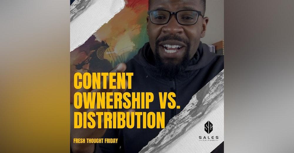 134. Content Strategy Understanding Ownership vs Distribution with Joe Lemon