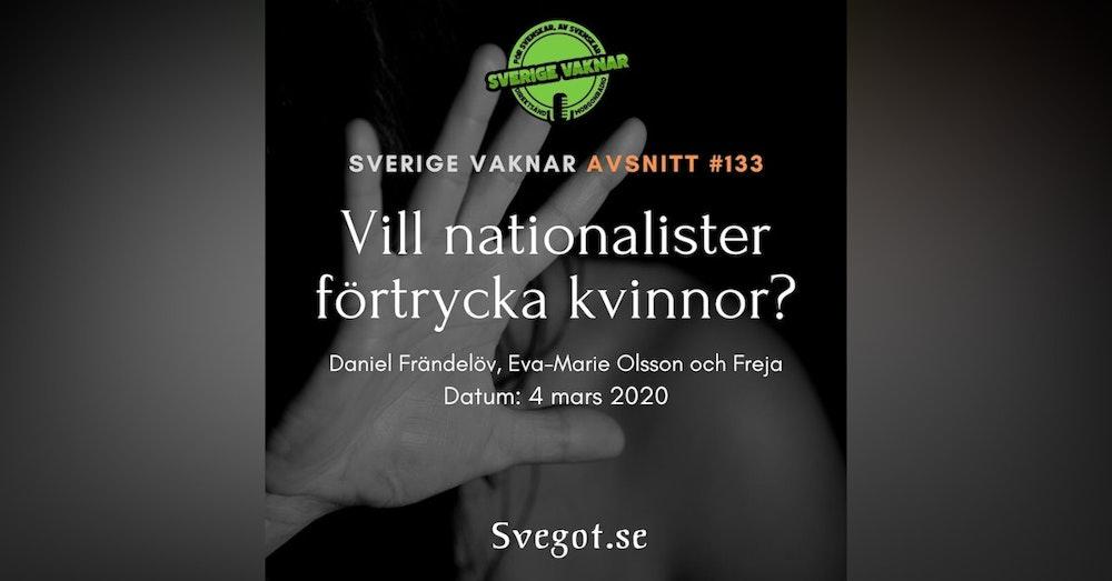 133. Vill nationalister förtrycka kvinnor?
