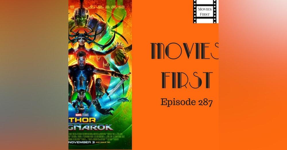 287: Thor: Ragnarok - Movies First with Alex First & Chris Coleman